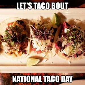National Taco Day is October 4th